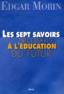Les septs savoirs nécessaires à l'éducation du futur