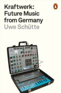 Kraftwerk: Future Music from Germany musique culture art Allemagne son