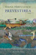 Image couverture compte-rendu CR Prevestirea Ioana Parvulescu art culture littérature livre Bible poésie poète punition divine jugement fin du monde environnement humanité