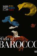 Image affiche Sfida al Barocco compte-rendu exposition Le défi baroque à l'Europe UE art culture européenne histoire