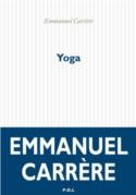 Couverture CR livre Emmanuel Carrère Yoga : l'abandon de l'autofiction ? littérature française dépression autobiographie