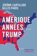 couverture CR livre Amérique années Trump politique américaine États-Unis élections Donald Trump