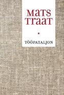 couverture livre Mats Traat Tööpataljon (Le bataillon du travail) culture littérature européenne d'Europe estonienne fictions d'Europe à lire histoire URSS stalinienne soviétique