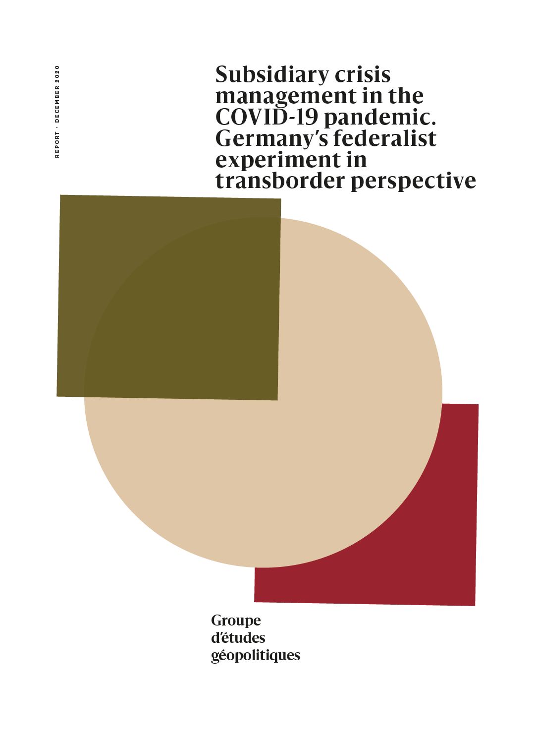 Subsidiary Crisis Management in the COVID-19 Pandemic: Germany's Federalist Experiment in Transborder Perspective