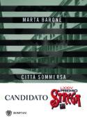 couverture livre Marta Barone Città sommersa (La Ville engloutie) culture littérature européenne d'Europe italienne fictions d'Europe à lire roman témoignage histoire