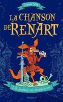 couverture livre Joan Sfar La Chanson de Renart culture littérature européenne d'Europe hongroise fictions d'Europe à lire bande-dessinée philosophie magie heroic fantasy