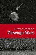 couverture livre Vahur Afanasjev Õitsengu äärel (Au bord de la floraison) culture littérature européenne d'Europe estonienne fictions d'Europe à lire roman d'anticipation apocalypse cancel culture
