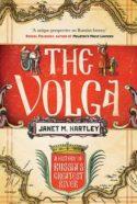 couverture livre rentrée littéraire Janet M. Hartley The Volga. A History culture recherche historique histoire géographie fluviale de la Russie commerce frontières bataille de Stalingrad