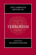 Richard English (dir.), The Cambridge History of Terrorism, Cambridge UP